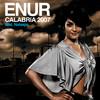 Calabria 2007 - EP, Enur