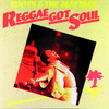 Reggae Got Soul, Toots & The Maytals