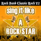 Sing It Like a Rock Star: Rock Band Classic Rock, Vol. 2
