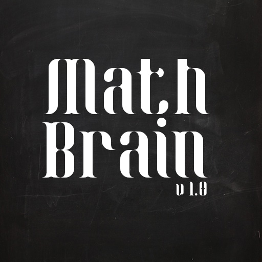 Math Brain - A Math Addict Game