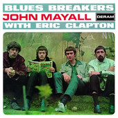 Blues Breakers (with Eric Clapton) [Remastered], John Mayall