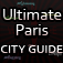 Ultimate Paris City Guide