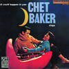 Everything Happens To Me  - Chet Baker