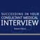 Succeeding in Your Consultant Medical Interview - Developmedica