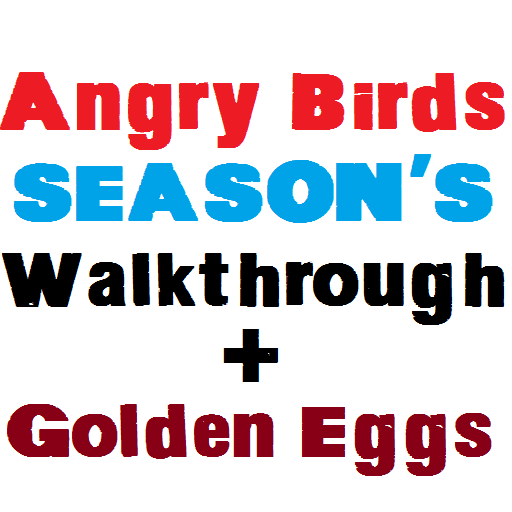 Walkthrough for Angry Birds Seasons + Golden Eggs