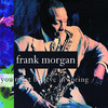 You Must Believe In Spring  - Frank Morgan