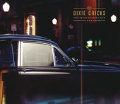 Not Ready to Make Nice - Single, Dixie Chicks