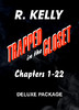Trapped In the Closet, R. Kelly