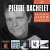 Original Album Classics: Pierre Bachelet