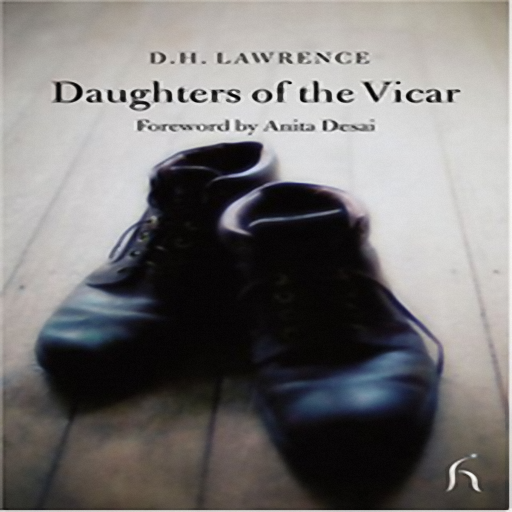 Daughters of the Vicar, by David Herbert Lawrence