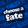 Choose a Fate Party Game