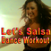 Let's Salsa Dance Workout App-Denise Druce