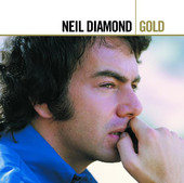 Gold: Neil Diamond, Neil Diamond