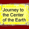 Classic Adventures - Journey to the Center of the Earth
