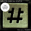You Are a Tourist (The 2 Bears Remix) - Single, Death Cab for Cutie