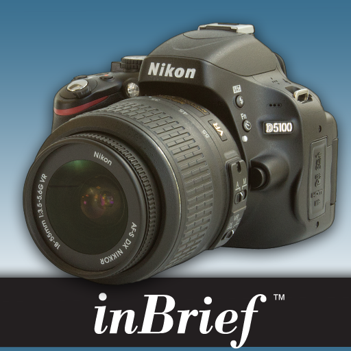Nikon D5100 InBrief Camera Reference By Blue Crane Digital