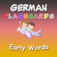 Learn To Speak German - Early Words