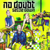 Settle Down - Single, No Doubt