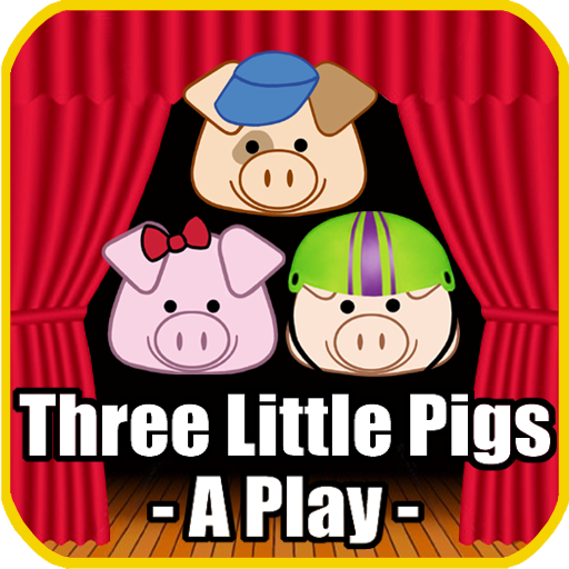 Three Little Pigs - A Play