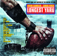 The Longest Yard - Official Soundtrack