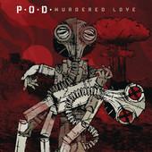 Murdered Love, P.O.D.