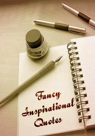 Fancy Inspirational Quotes