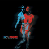 Pickin' Up the Pieces, Fitz & the Tantrums