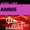 Sing Annie (Karaoke Performance Tracks), ProSound Karaoke Band