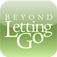 Beyond a Letting Go App