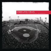 Live Trax Vol. 6: Fenway Park, Dave Matthews Band