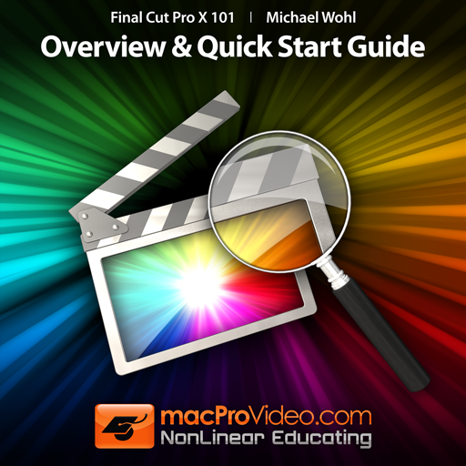 free MPV's Final Cut Pro X 101 - Overview and Quick Start Guide iphone app