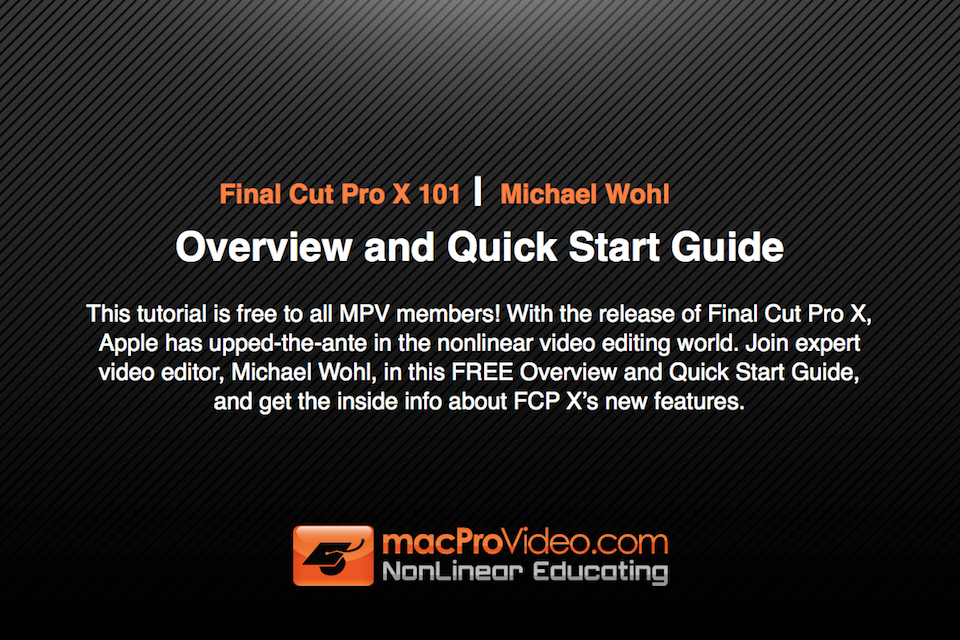 MPV's Final Cut Pro X 101 - Overview and Quick Start Guide free app screenshot 1