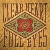 Clear Heart Full Eyes artwork