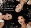 Ahn Trio: Lullaby for My Favorite Insomniac, Ahn Trio