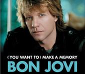 Make A Memory - Bon Jovi