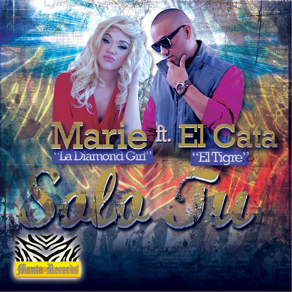 Marie La Diamond Girl – Sólo Tú (feat. El Cata El Tigre) – Single (2013) [iTunes Plus AAC M4A]
