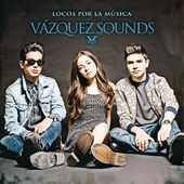 Vazquez Sounds – Locos por la Música [iTunes Plus AAC M4A] (2014)
