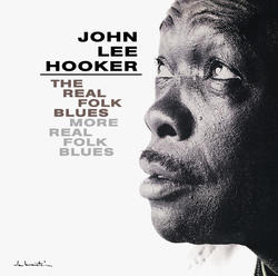 View album John Lee Hooker - The Real Folk Blues / More Real Folk Blues: John Lee Hooker