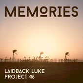 Laidback Luke & Project 46 – Memories (Radio Edit) – Single [iTunes Plus AAC M4A] (2014)