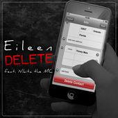Delete (feat. Nikita the MC) - Single, Eileen