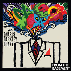 View album Gnarls Barkley - Crazy (Live From the Basement) - Single