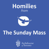 Homilies from the Sunday Mass - Archdiocese of Toronto