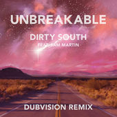 Dirty South – Unbreakable (Dubvision Remix) [feat. Sam Martin] – Single [iTunes Plus AAC M4A] (2015)