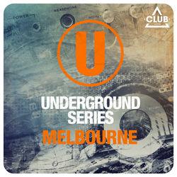 View album Underground Series Melbourne