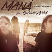 Maná – La prisión (feat. Steve Aoki) [Remix] – Single (2015) [iTunes Plus AAC M4A]