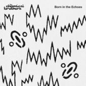 The Chemical Brothers – Born in the Echoes (Deluxe Edition) [iTunes Plus AAC M4A] (2015)