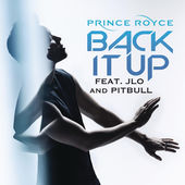 Prince Royce – Back It Up (Video Version) [feat. Jennifer Lopez & Pitbull] – Single [iTunes Plus AAC M4A] (2015)