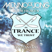 Your Heaven (feat. Aneym) - Single, Menno de Jong