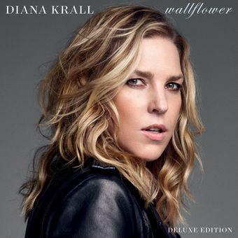 Wallflower (Deluxe Edition) – Diana Krall
