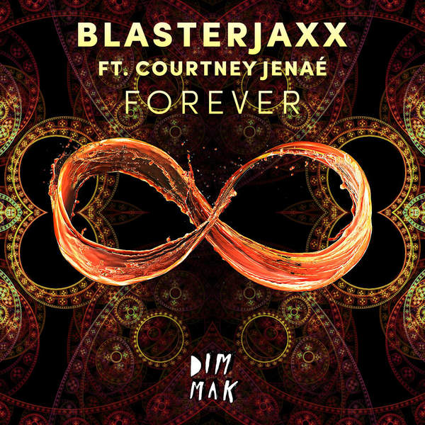 BlasterJaxx – Forever (feat. Courtney Janaé) (2015) [iTunes Plus AAC M4A]